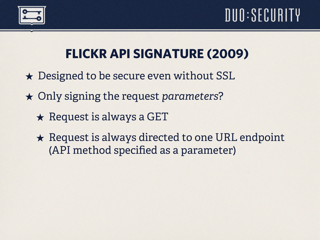 FLICKR API SIGNATURE (2009) ˒ Designed to be s...