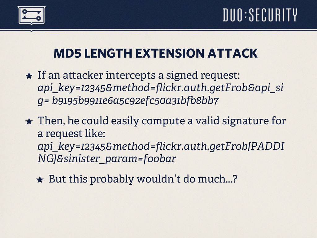 MD5 LENGTH EXTENSION ATTACK ˒ If an a acker in...