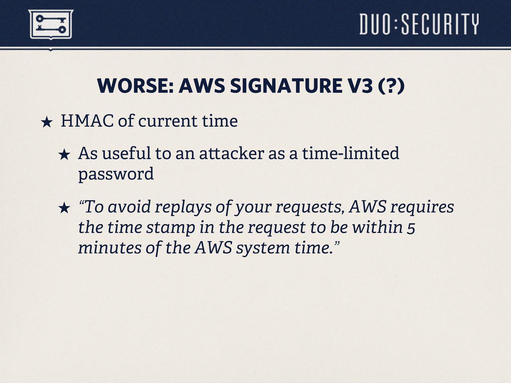 WORSE: AWS SIGNATURE V3 (?) ˒ HMAC of current ...