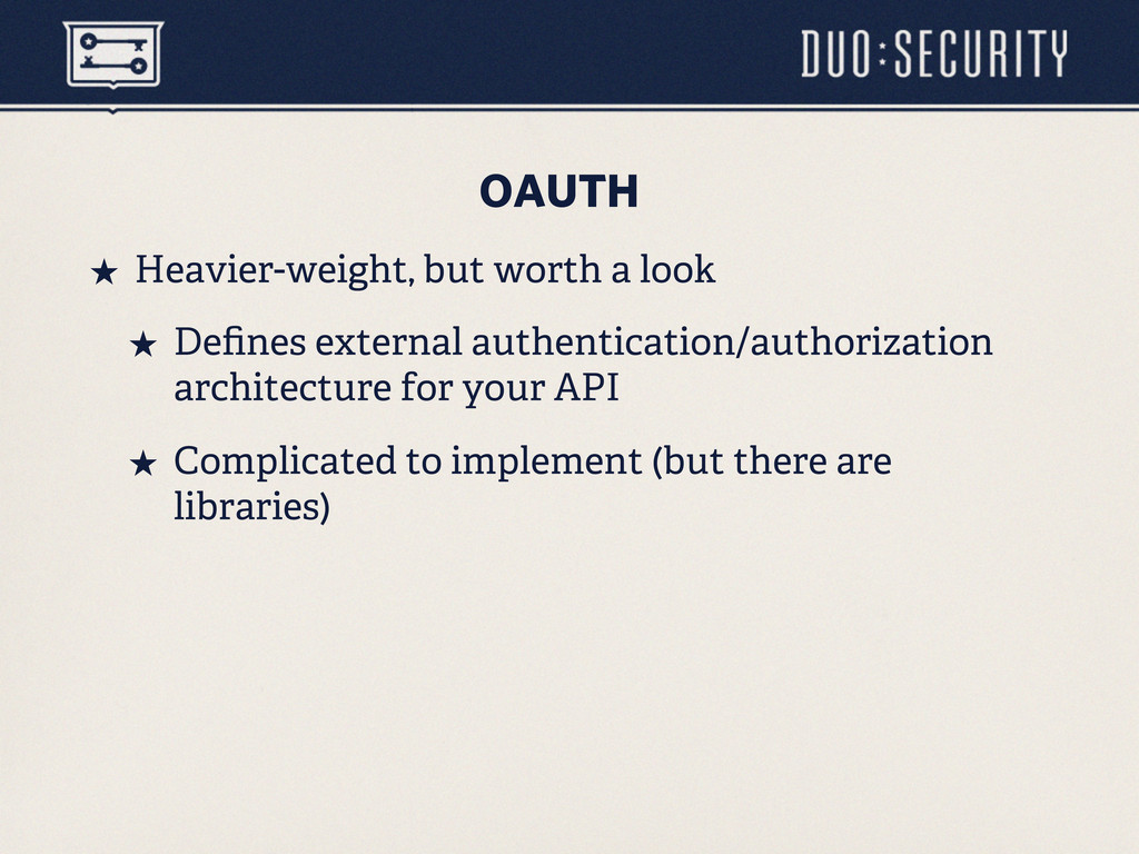 OAUTH ˒ Heavier-weight, but worth a look ˒ De...