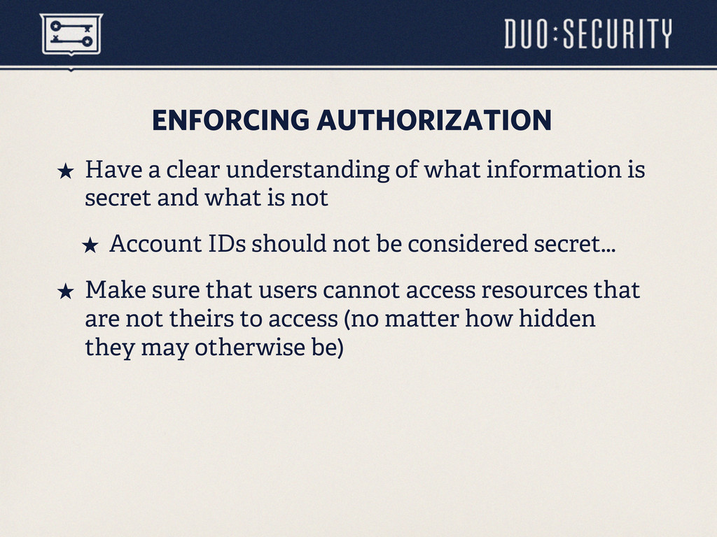 ENFORCING AUTHORIZATION ˒ Have a clear underst...