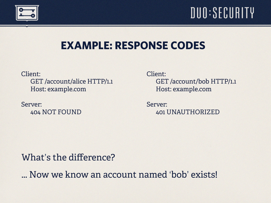 EXAMPLE: RESPONSE CODES What's the difference? ....