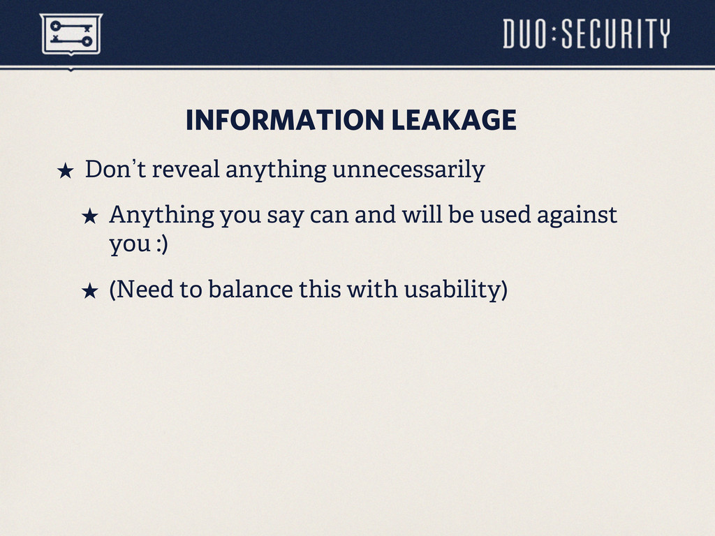 INFORMATION LEAKAGE ˒ Don`t reveal anything un...