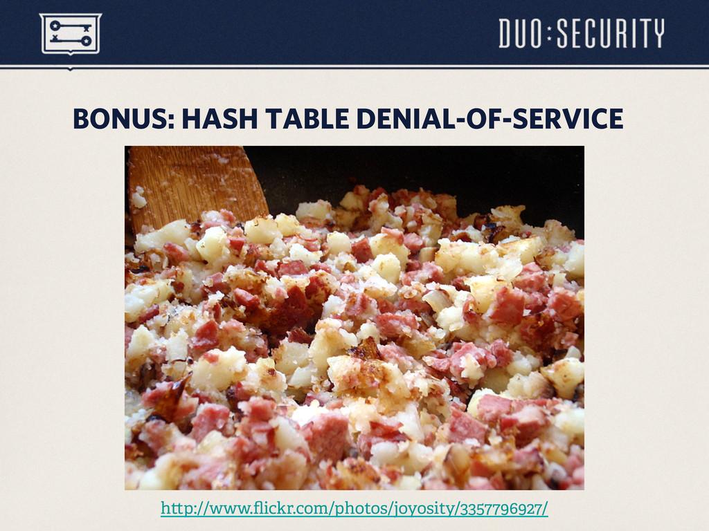 BONUS: HASH TABLE DENIAL-OF-SERVICE h p://www.fl...