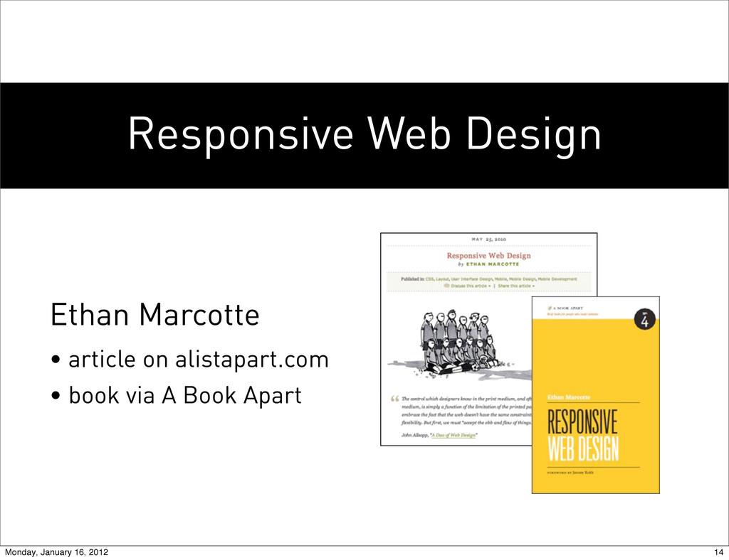 Responsive Web Design Ethan Marcotte • article ...