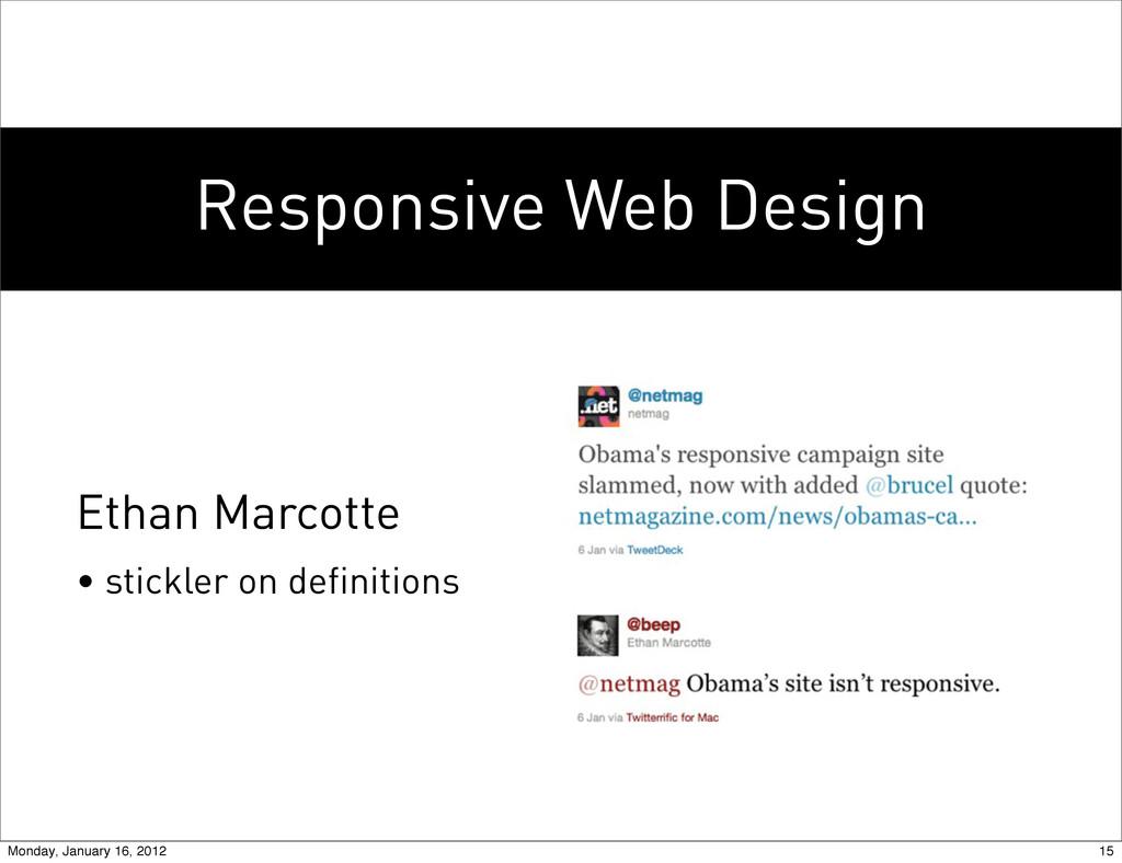 Responsive Web Design Ethan Marcotte • stickler...