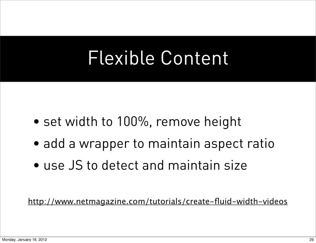 Flexible Content http://www.netmagazine.com/tut...