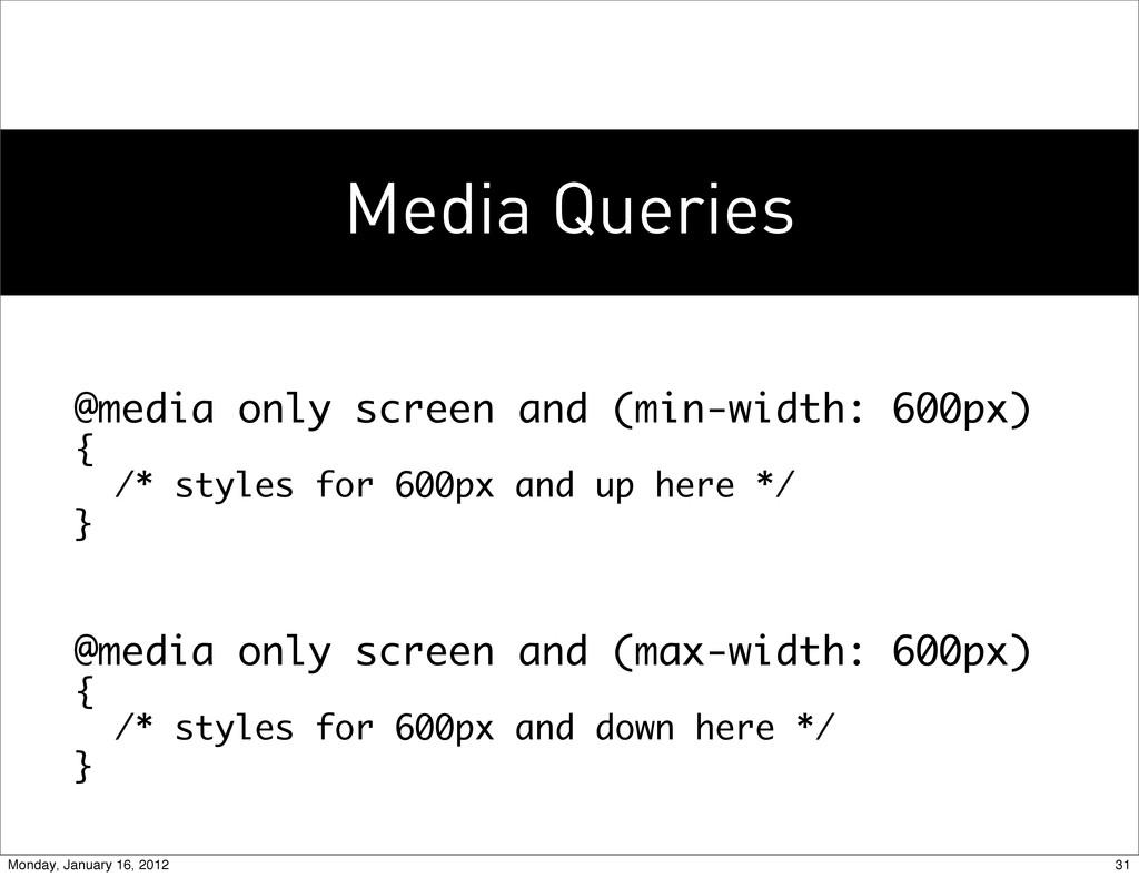 Media Queries @media only screen and (min-width...
