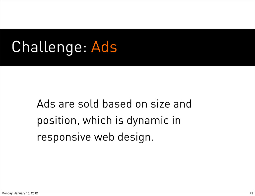 Challenge: Ads Ads are sold based on size and p...