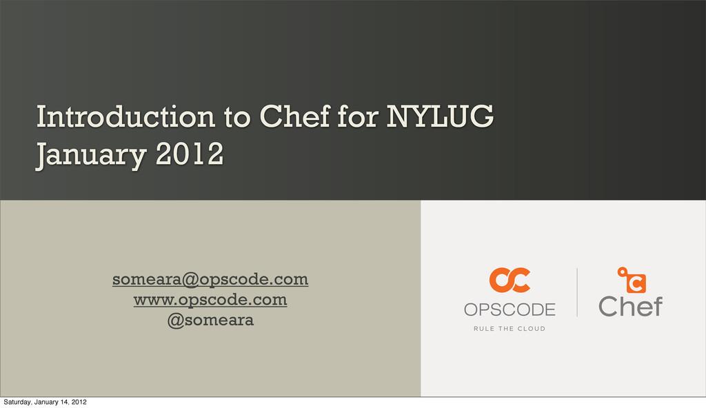 Introduction to Chef for NYLUG January 2012 som...