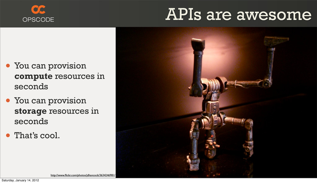 APIs are awesome • You can provision compute re...