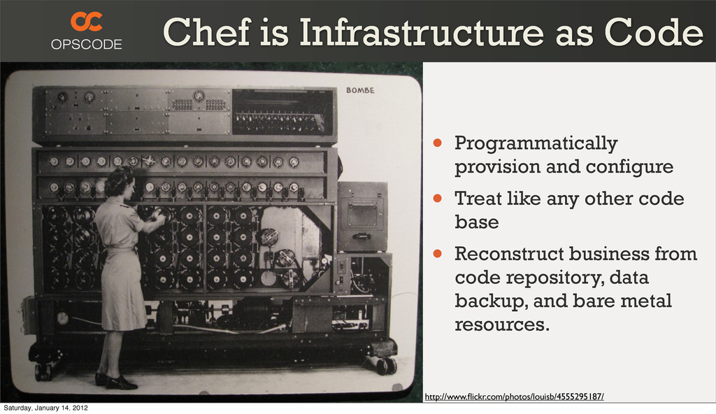 Chef is Infrastructure as Code http://www.flickr...