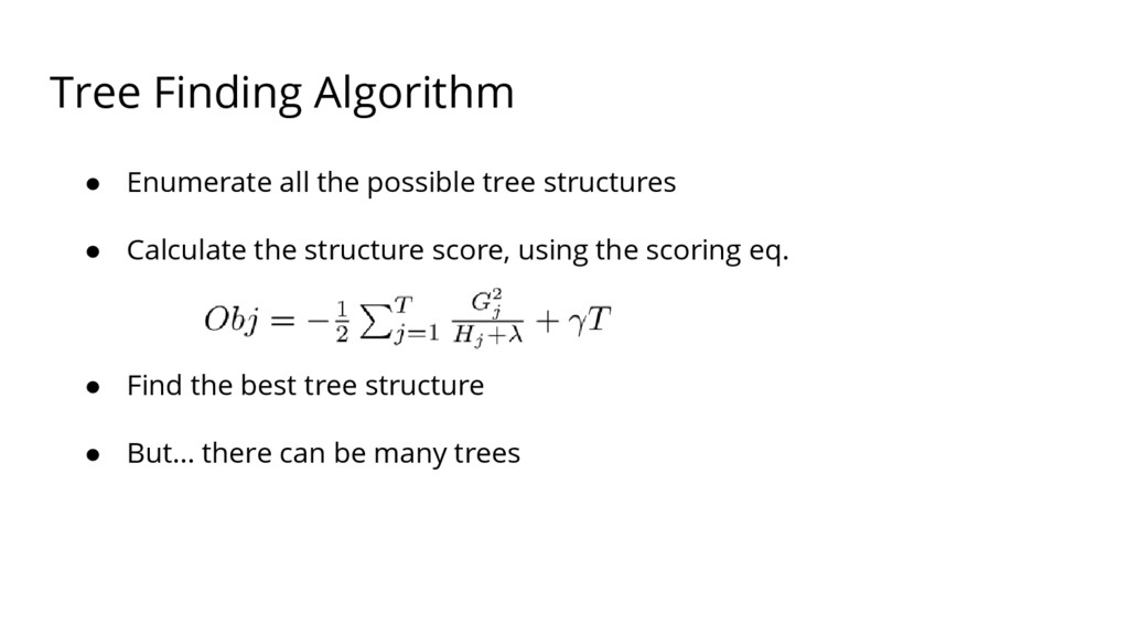 Tree Finding Algorithm ● Enumerate all the poss...