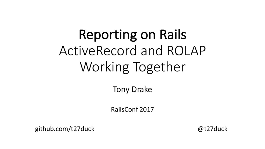 Reporting on Rails ActiveRecord and ROLAP Worki...