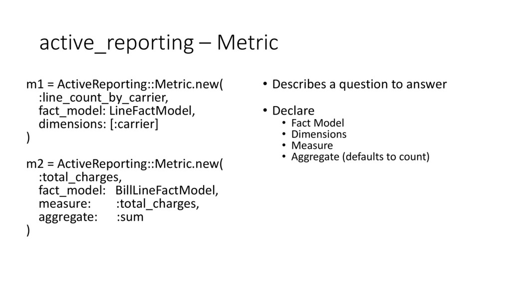 active_reporting – Metric m1 = ActiveReporting:...