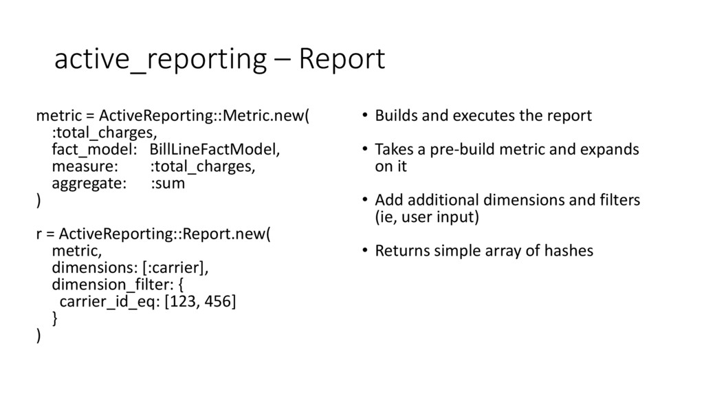 active_reporting – Report metric = ActiveReport...