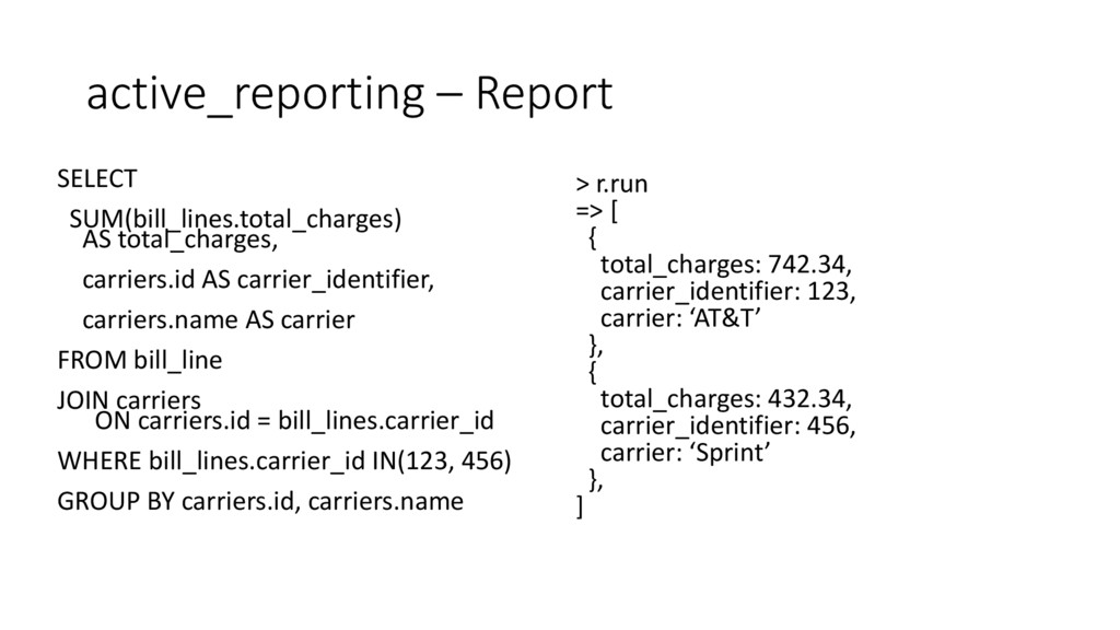 active_reporting – Report SELECT SUM(bill_lines...