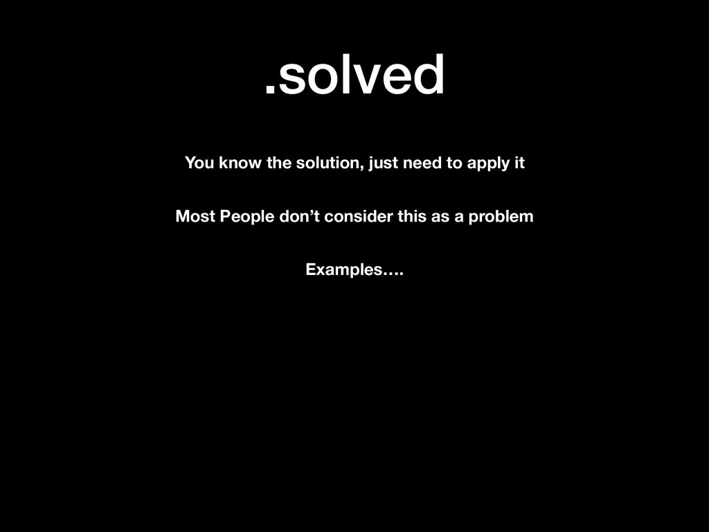 .solved You know the solution, just need to app...