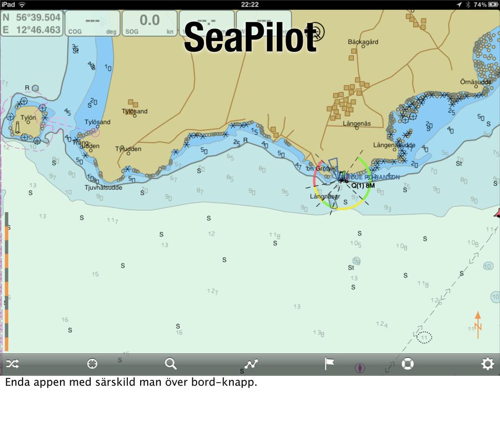 SeaPilot Enda appen med särskild man över bord-...