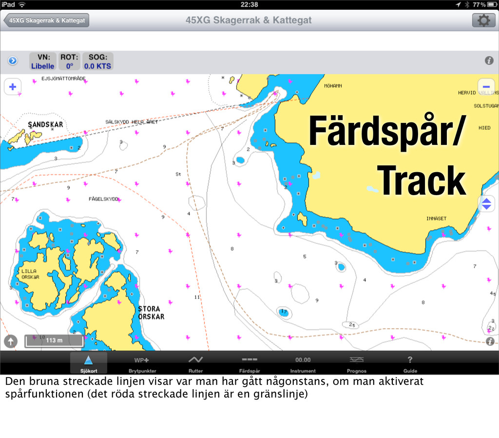 Färdspår/ Track Den bruna streckade linjen visa...
