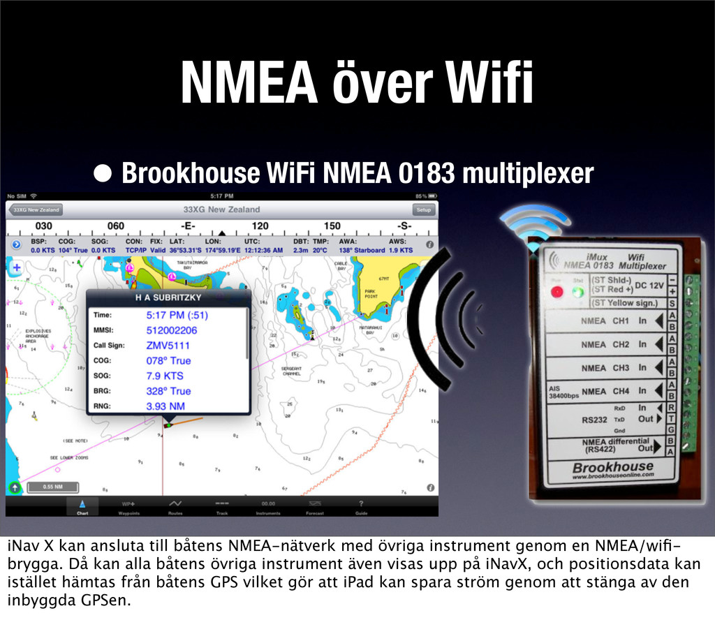 NMEA över Wifi •Brookhouse WiFi NMEA 0183 multip...