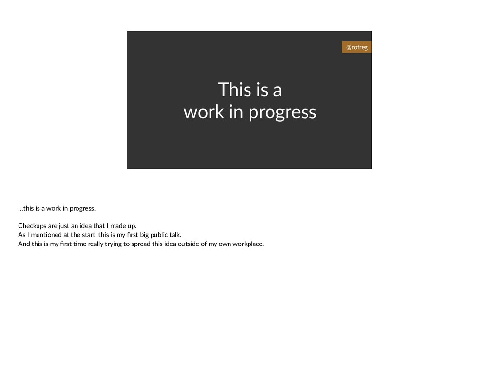 This is a work in progress @rofreg …this is a w...