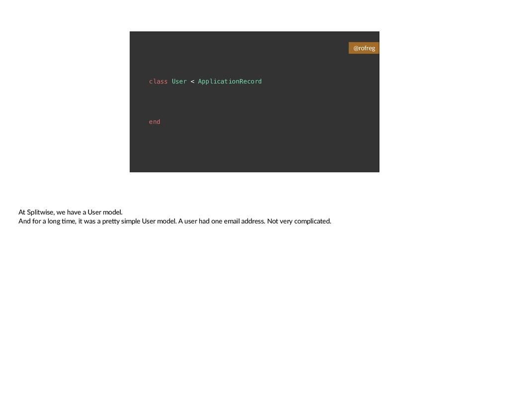class User < ApplicationRecord end @rofreg At S...