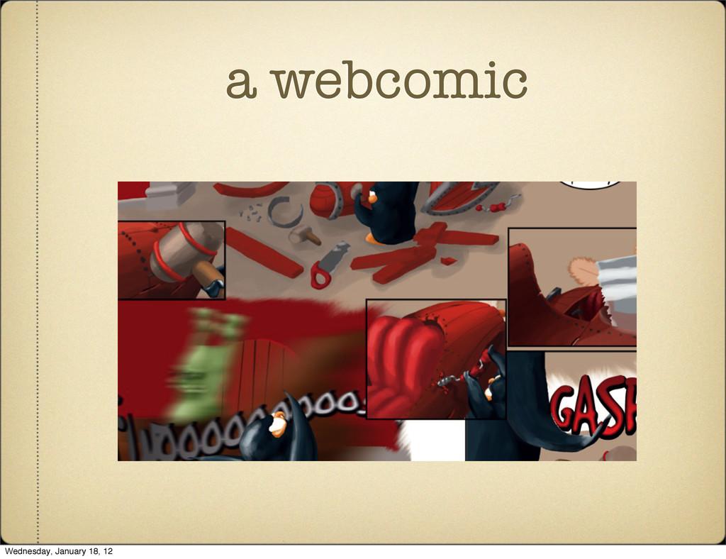 a webcomic Wednesday, January 18, 12