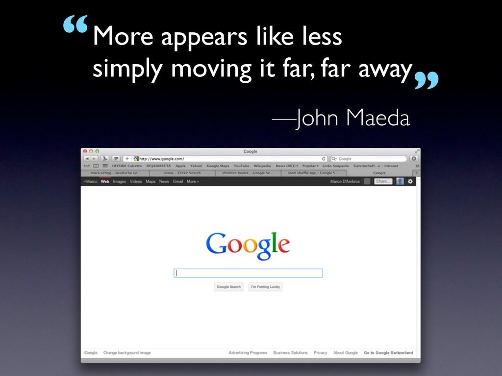 —John Maeda More appears like less simply movin...