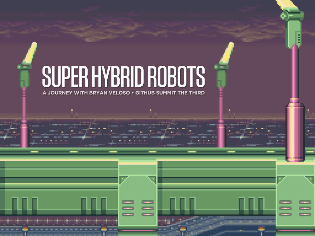 SUPER HYBRID ROBOTS A JOURNEY WITH BRYAN VELOSO...