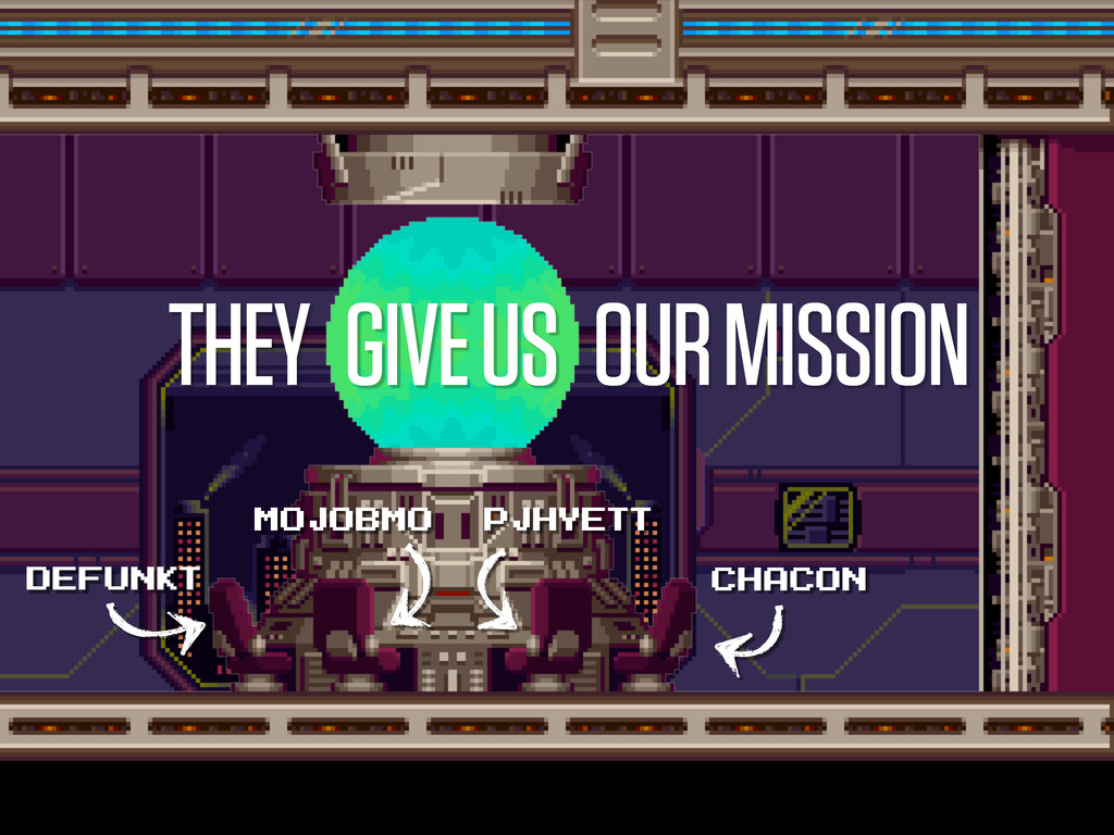 THEY GIVE US OUR MISSION DEFUNKT MOJOBMO PJHYET...