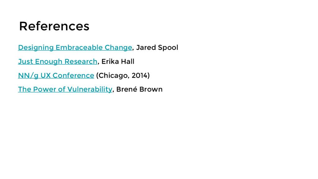 References Designing Embraceable Change, Jared ...