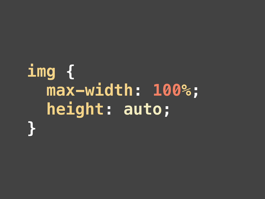 img { max-width: 100%; height: auto; }