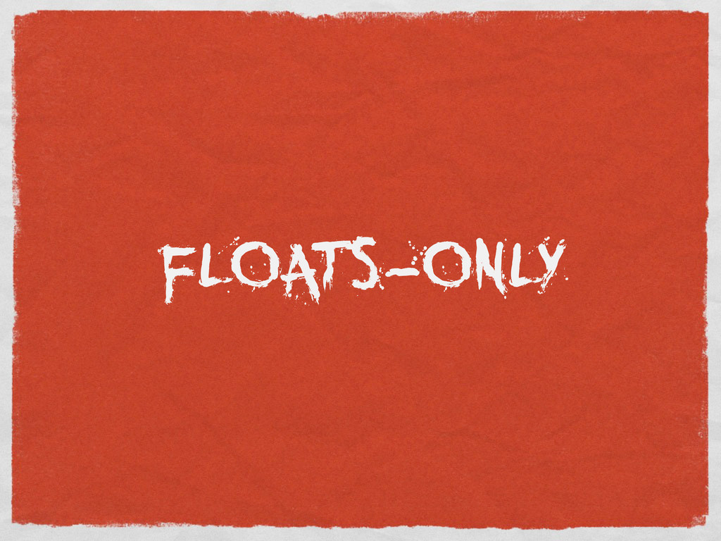 FLOATS-ONLY