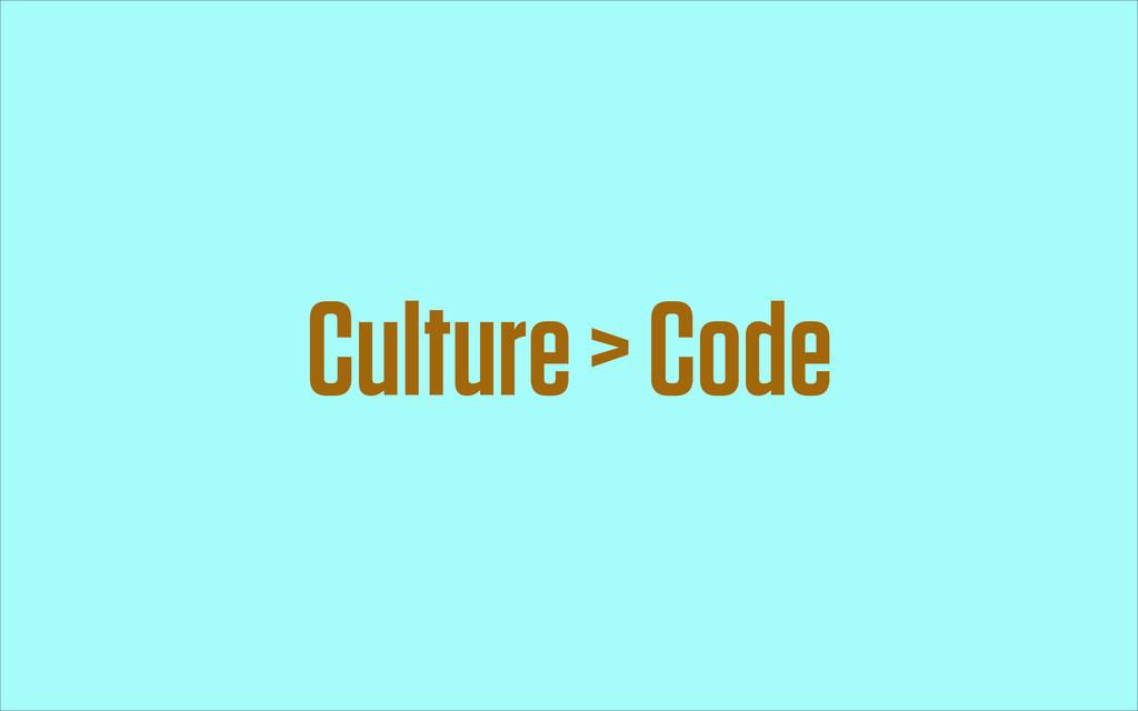 Culture > Code