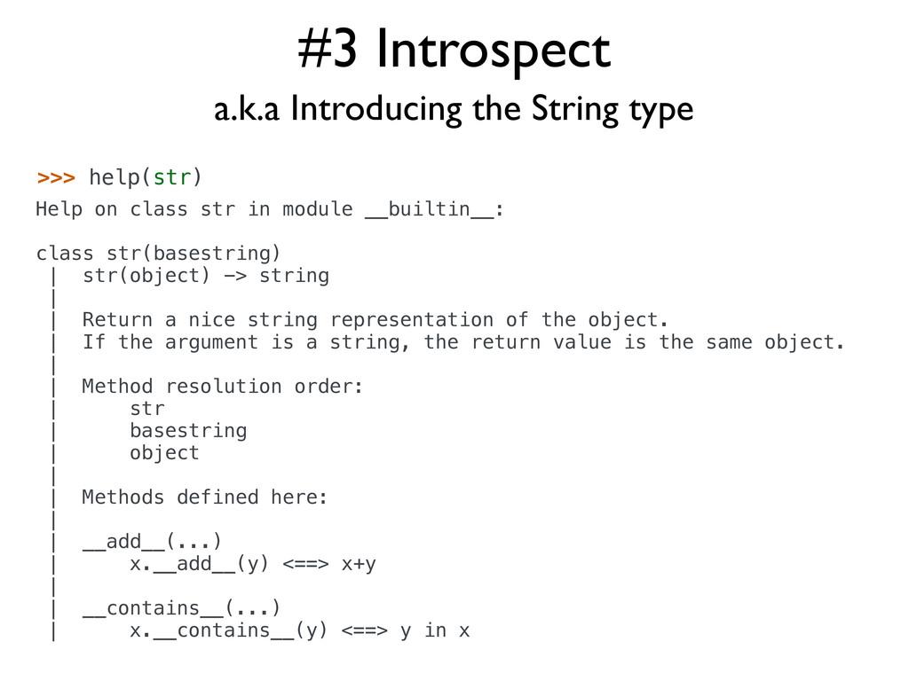 >>> help(str) Help on class str in module __bui...