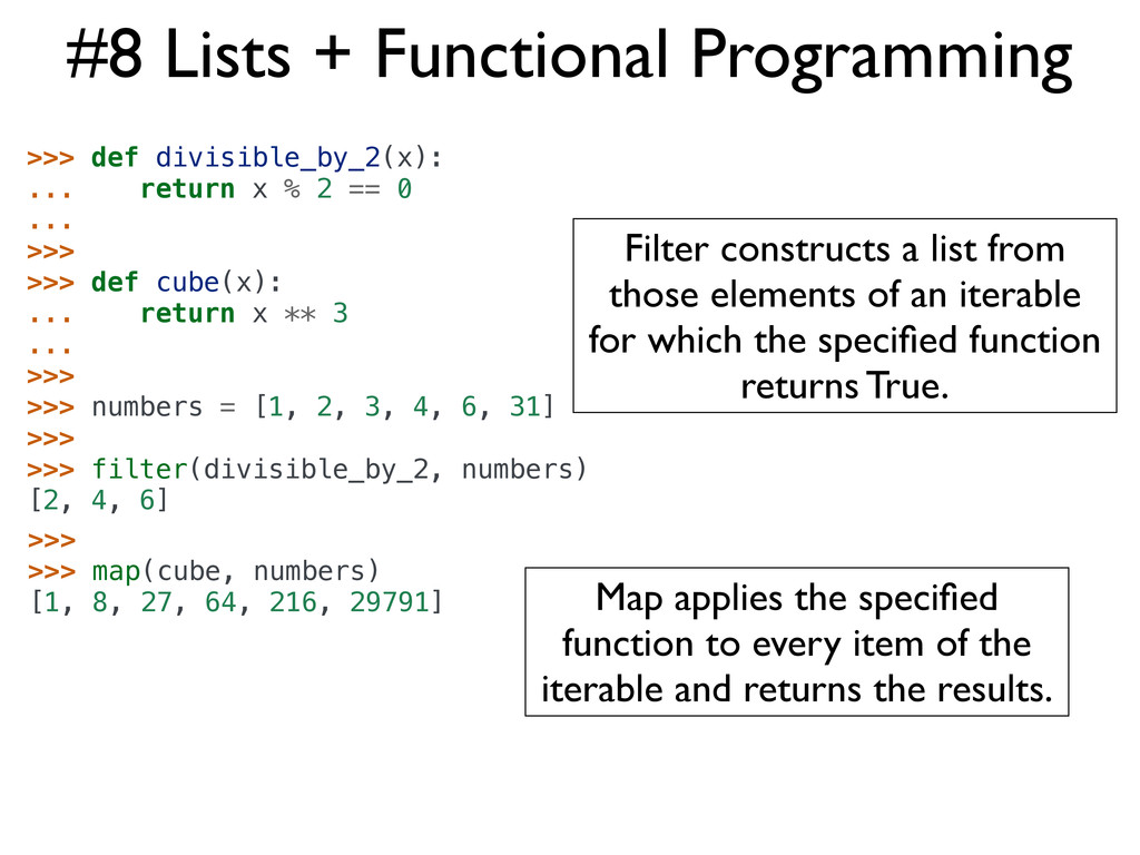 #8 Lists + Functional Programming >>> def divis...