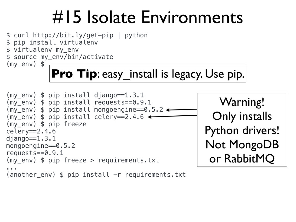 #15 Isolate Environments $ curl http://bit.ly/g...