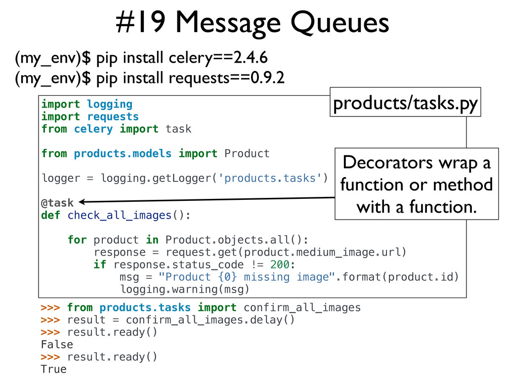 #19 Message Queues (my_env)$ pip install celery...