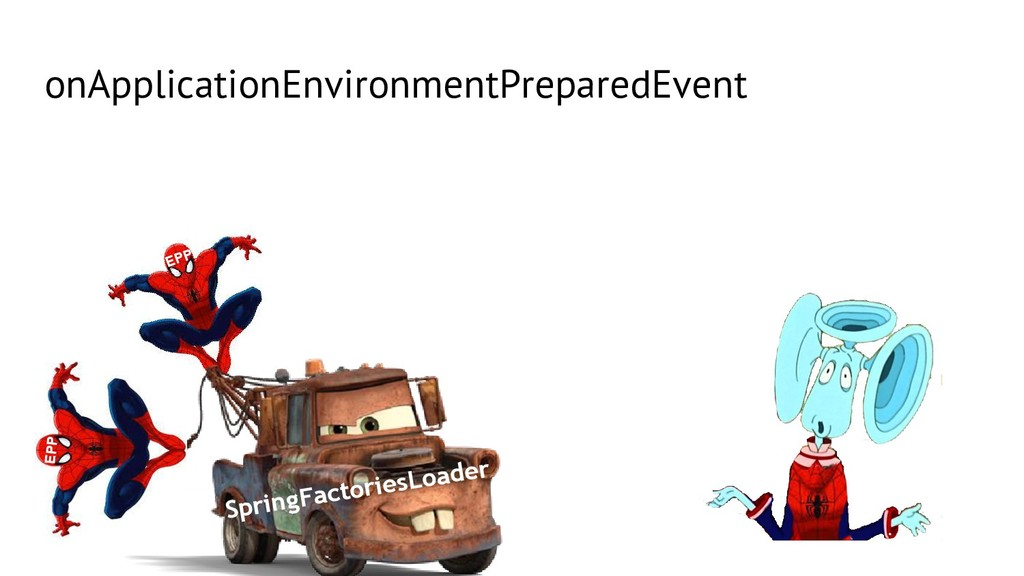 EPP onApplicationEnvironmentPreparedEvent Sprin...