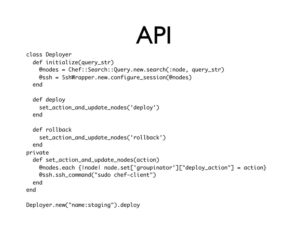 API class Deployer def initialize(query_str) @n...