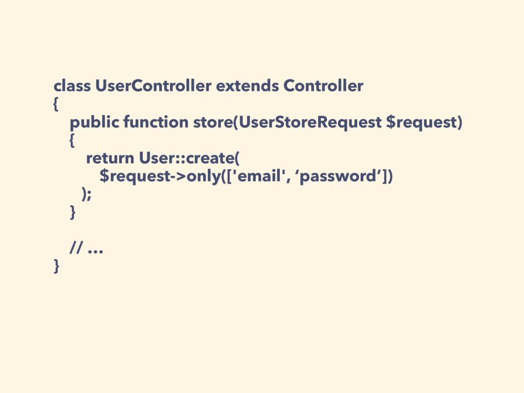 class UserController extends Controller { publi...