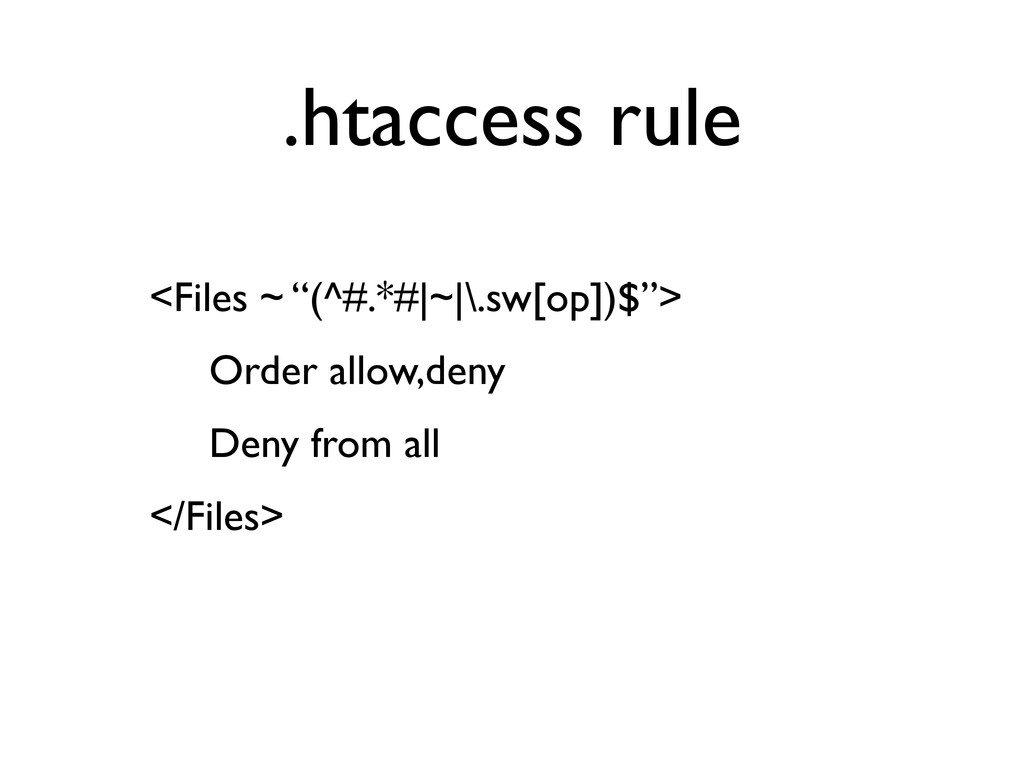 ".htaccess rule <Files ~ ""(^#.*#
