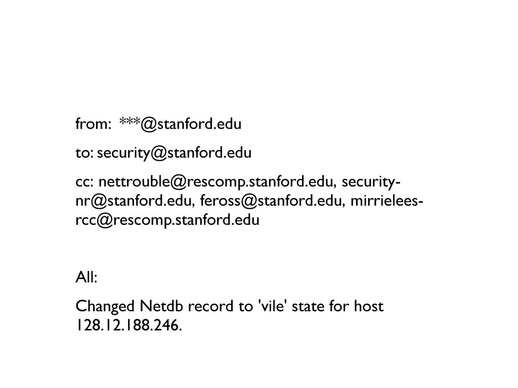 from: ***@stanford.edu to: security@stanford.ed...