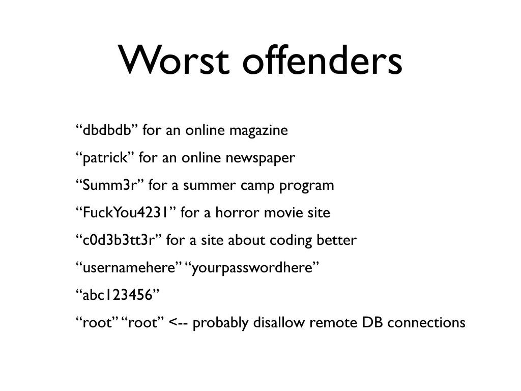 "Worst offenders ""dbdbdb"" for an online magazine..."