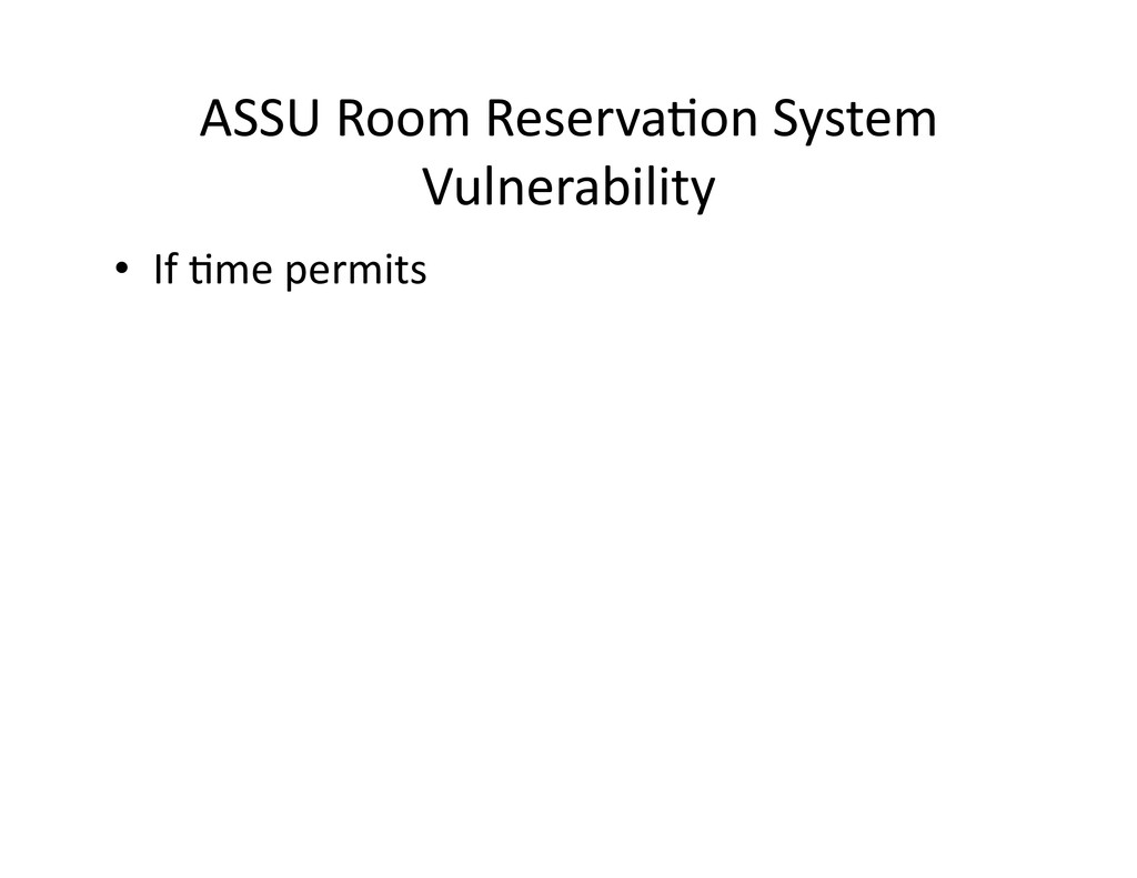 ASSU Room ReservaGon System  Vulner...
