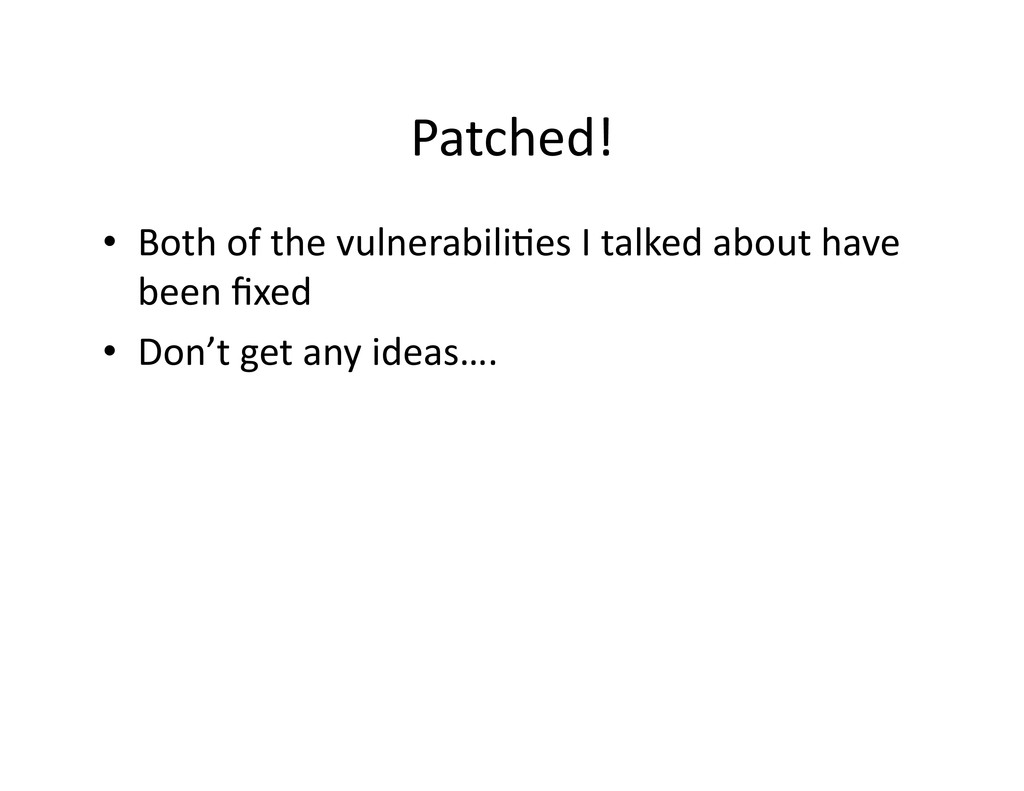 Patched!	