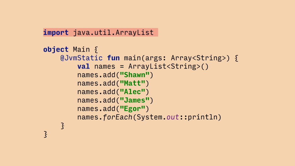 import java.util.ArrayList object Main { @JvmSt...
