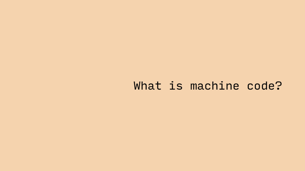 What is machine code?