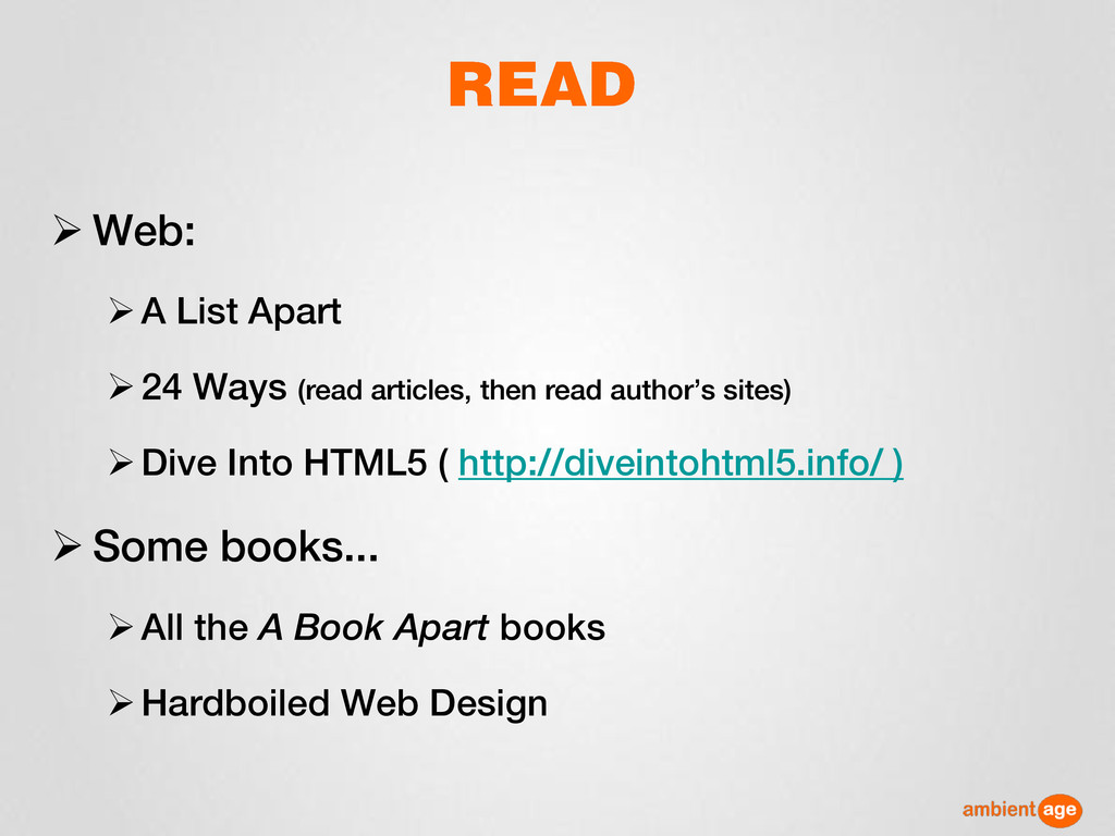  Web: A List Apart 24 Ways (read articles, t...